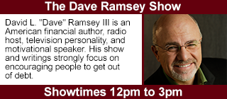 The Dave Ramsey Show, 12pm to 3pm.