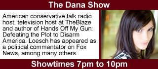 The Dana Show, 7pm to 10pm.